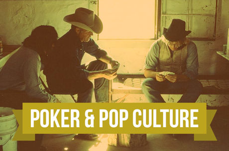 "Poker & Pop Culture: Bret Harte's ""The Outcasts of Poker Flat"""