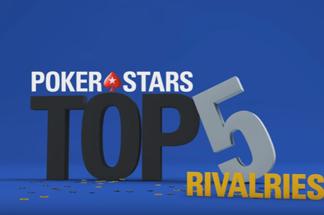 WATCH: Top 5 Poker Rivalries at PokerStars Events