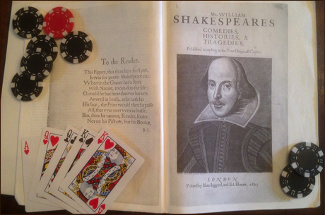 Five Lessons from William Shakespeare, the Unexpected Poker Coach