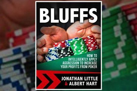 """PokerNews Book Review: """"Bluffs"""" by Jonathan Little and Albert Hart"""
