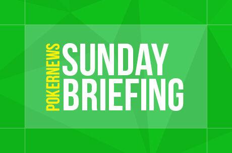 "The Sunday Briefing: ""Eat_U_Up_ha"" Wins Sunday Warm-Up for $56K"