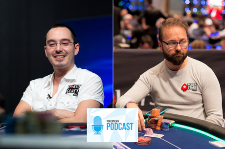PokerNews Podcast 415: Table Talk With William Kassouf and Daniel Negreanu Responds to Matusow