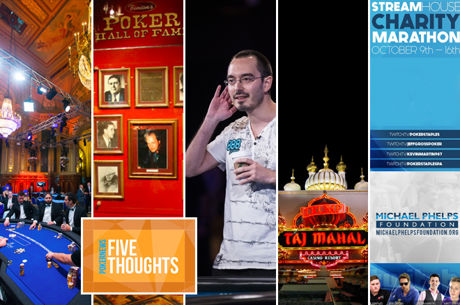 Five Thoughts: The One Drop Debate, The William Kassouf Conundrum and a Poker Hall of Fame Redo