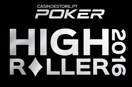 High Roller 2016: 9 e 10 Novembro no Casino Estoril