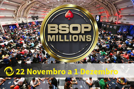 BSOP Millions: 22 Novembro a 1 Dezembro em São Paulo