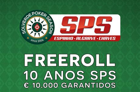 Freeroll €10.000 GTD SPS 10 Anos - Jogado no Salão Atlântico e com CAP Aumentado