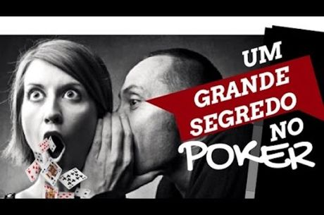 Um Grande Segredo no Poker por Thiago Decano