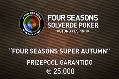 Calendário Four Season Super Autumn - €25.000 Garantidos