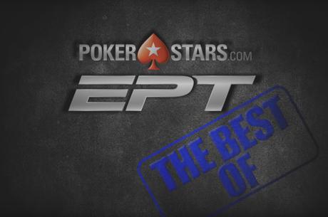 Най-доброто от European Poker Tour, част 2