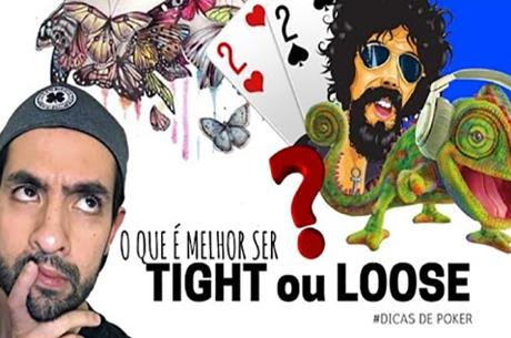O que é Melhor? Ser Tight ou Loose? por Thiago Decano