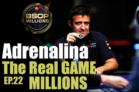The Real Game -Adrenalina BSOP Millions 2016