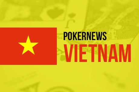 PokerNews hiện đã có phiên bản Tiếng Việt!