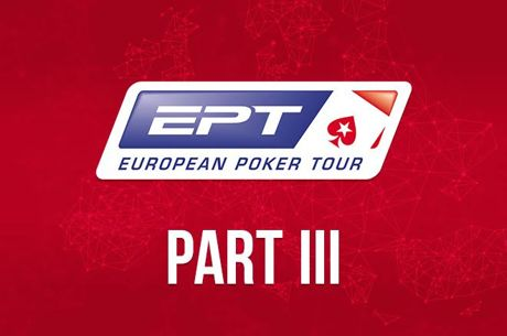Looking Back at the European Poker Tour Part Three: The Final Chapter
