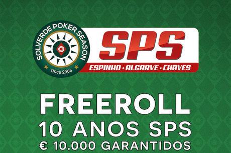 Freeroll €10.000 GTD SPS 10 Anos - Dia 1B Hoje (15 Dez) às 20:00