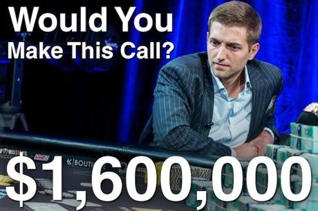 Tony Dunst Pode Fazer Call com $1,600,000 em Jogo?