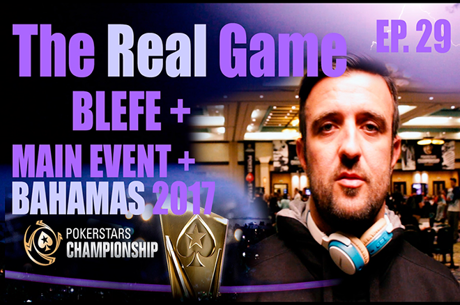 The Real Game Ep. 29 - Akkari Tenta Bluff a Maria Ho & Main Event PokerStars Championship...