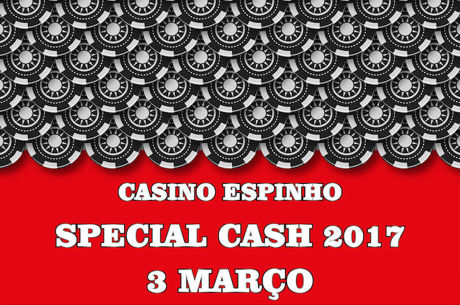 Hoje às 19:00 Segunda Edição Special Cash Casino Espinho