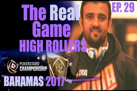 The Real Game Ep.31 – Akkari no $25K High Roller PokerStars Championship Bahamas