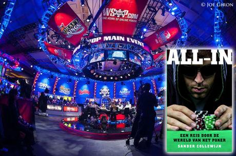 De World Series of Poker - lees een hoofdstuk uit 'All-In' van Sander Collewijn