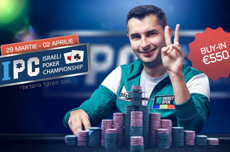 Programul complet 550€ Israeli Poker Championship, 29 martie - 2 aprilie