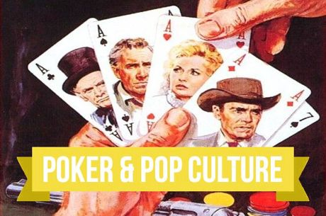Poker & Pop Culture: 'A Big Hand for the Little Lady'