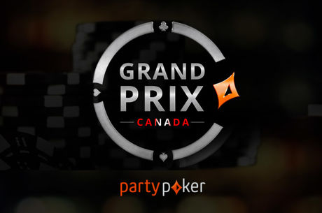 Get Your Piece of $500K in partypoker's Grand Prix Canada