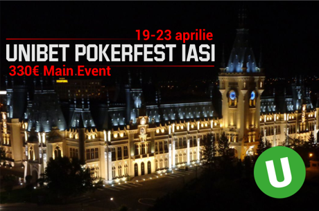 Zilnic de maine, calificari online pe Unibet pentru PokerFest Iasi, 19-23 aprilie