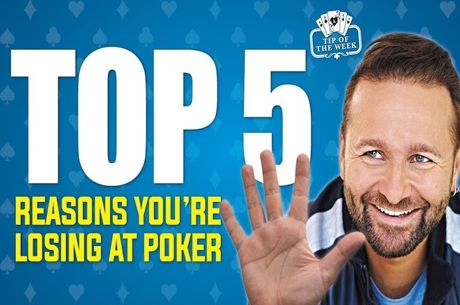 As 5 Razões pelas Quais Está a Perder no Poker por Daniel Negreanu