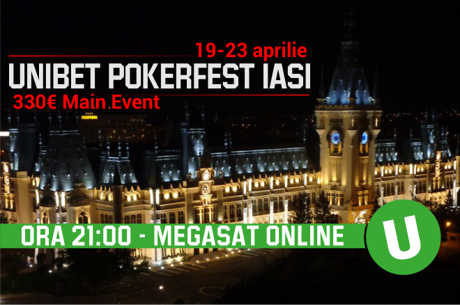 Astazi la 21:00, mega-satelit online pe Unibet pentru Pokerfest Iasi, 8 pachete garantate