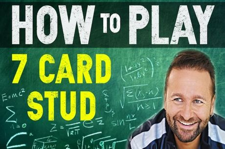 Aprenda a Jogar 7 Card Stud com Daniel Negreanu