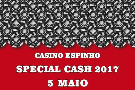 Terceira Edição Special Cash Casino Espinho Dia 5 de Maio
