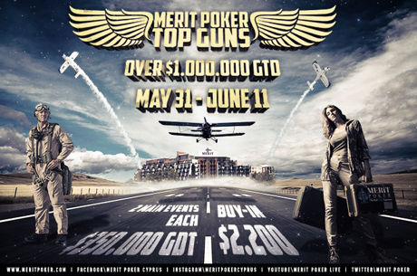 Merit Poker Top Guns Prize Pool Exceeds Guarantee By Almost $1,000,000