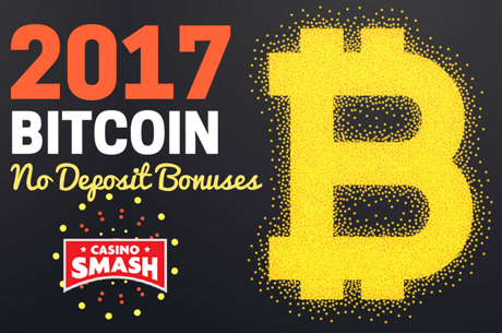 Top Bitcoin Casino No Deposit Bonuses of 2017
