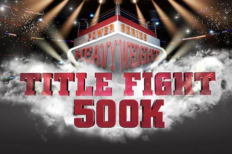 partypoker verdoppelt Title Fight Guarantee auf $500K