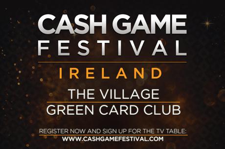 Cash Game Festival сделает остановки в Дублине и Таллине