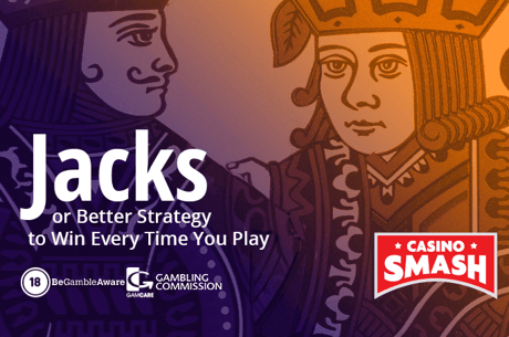 Jacks or Better Strategy to Win Every Time You Play