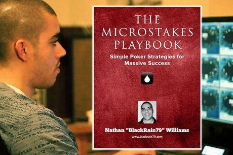 PokerNews Book Review: 'The Microstakes Playbook' by Nathan Williams
