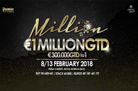 Premier Million €1 Million GTD 8 - 13 Februar Perla Casino Nova Gorica