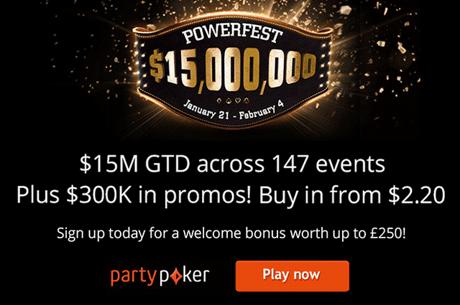 Auf partypoker läuft das Powerfest mit garantierten $15 Millionen