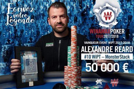 WiPT Monster Stack : Alexandre Reard décroche la timbale (50.000€), podium pour Jérôme...