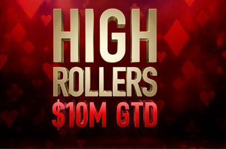Второ издание на High Roller Series с $10М гарантирани...