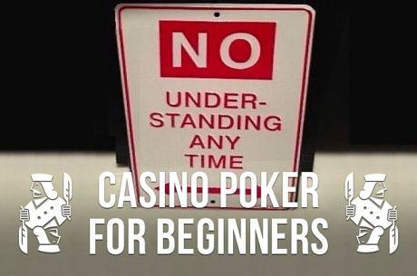 Casino Poker for Beginners: A Few Unusual House Rules