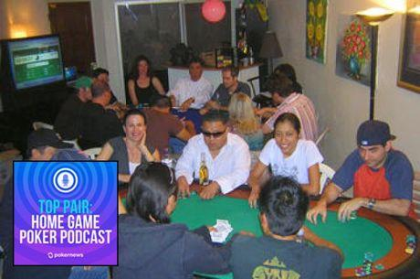Top Pair Podcast 309: Home Game Dealing, Shuffling, and Tipping