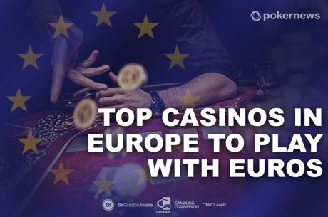 Top Online Casinos in Europe to Play with Euros