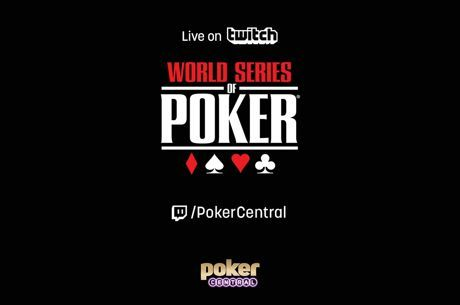 Poker Central Partners With Twitch.tv to Stream World Series of Poker