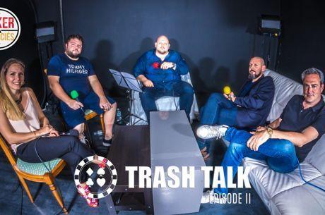 [VIDEO] Trash-Talk, l'épisode 2