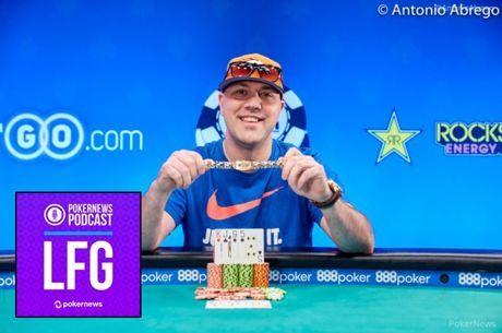 LFG Podcast #9: Craig Varnell Captures WSOP Bracelet