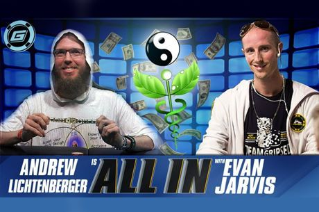 ALL IN with Evan Jarvis: Andrew 'LuckyChewy' Lichtenberger