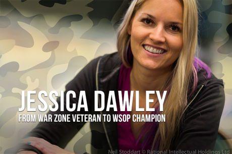 Jessica Dawley: From War Zone Veteran to World Series of Poker Champion
