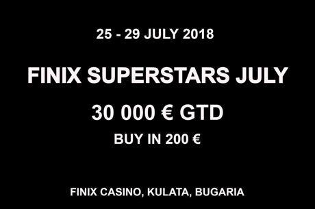 Έρχεται 24-29 Ιουλίου το Finix Superstars με €20,000 gtd και €10,000...